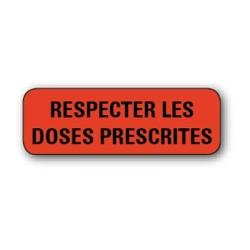"""Etiquette pharmacie 35,6x16,9mm """"respecter les doses"""" par 720"""