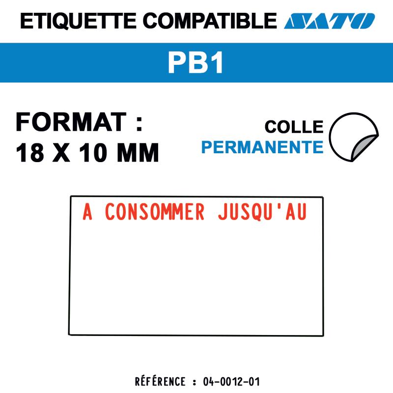 """tiquettes blanches pour pince SATO PB1 - spéciales - format : 18 x 10 mm - pré imprimées """"à consommer jusqu'au"""""""