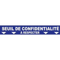 """Ligne de confidentialité 100 x 15 cm """"Seuil de confidentialité"""""""