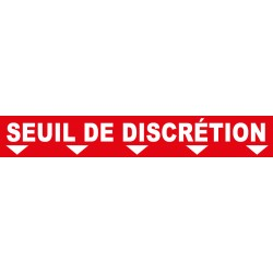 """Ligne de confidentialité 100 x 15 cm """"Seuil de discrétion"""""""