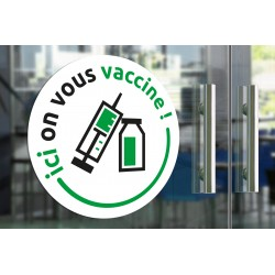 "Sticker ""Ici on vous vaccine !"" - 30cm diamètre"