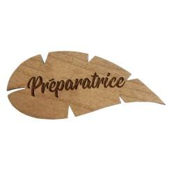 Badge feuille Préparatrice ou préparateur