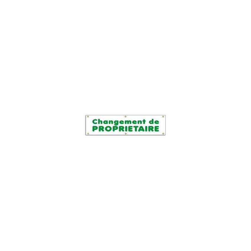 Banderole CHANGEMENT DE PROPRIETAIRE (100x25cm)