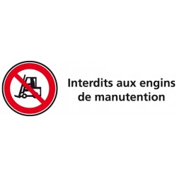 Plaque acrylique securite 150x40mm interdits aux engins de manutention
